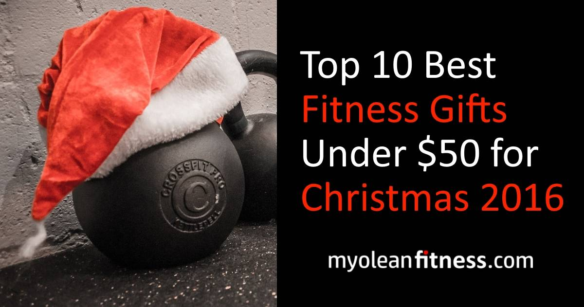 Our Top 10 Best Fitness Gifts Under 50 For Christmas 2016